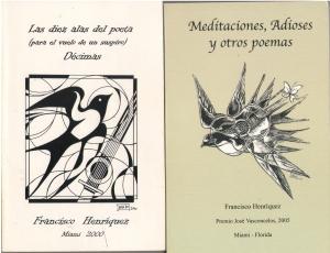 Las diz alas del poeta y Meditaciones y Adioses...